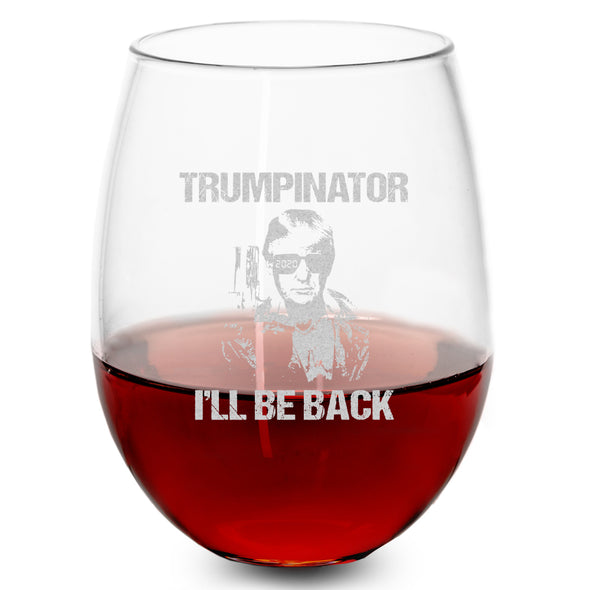 Wine Glass - Trumpinator I'll Be Back