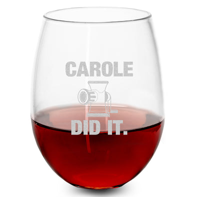 Wine Glass - Carole Did It
