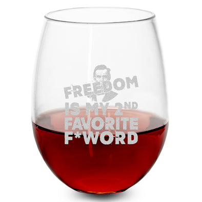 Wine Glass - Freedom is my 2nd Favorite F*  Word