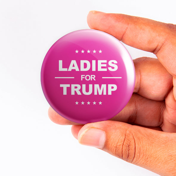 Ladies for Trump Button