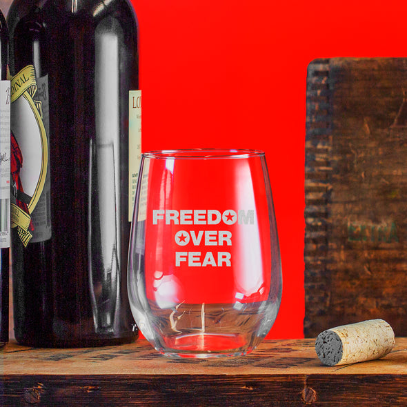Wine Glass - Freedom over Fear