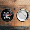 Yes I'm a Trump Girl Button
