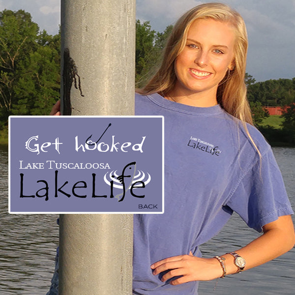 "Tuscaloosa LakeLife™ ""Get Hooked"" T-Shirt - Short Sleeve"