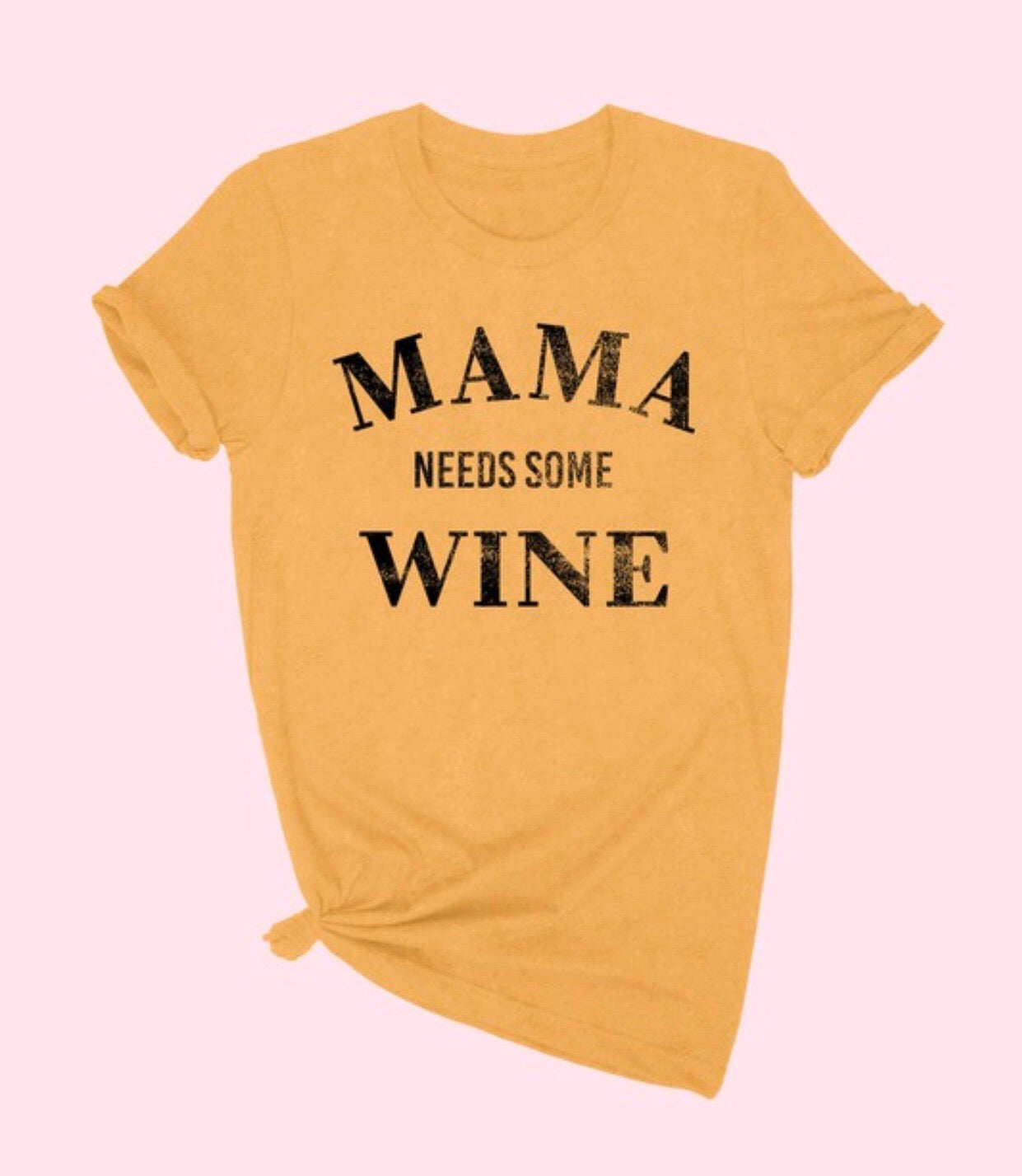 Mama Needs Some Wine