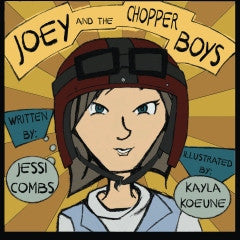Joey and the Chopper Boys (hardcover)