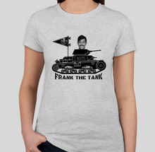 "Load image into Gallery viewer, ""Frank the Tank"" Tee"