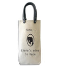 WIne Tote: SHH, There's WIne In Here
