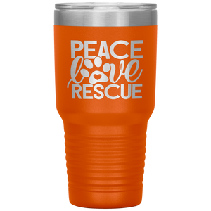 Peace Love Rescue - 30 Ounce Vacuum Tumbler