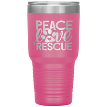 Load image into Gallery viewer, Peace Love Rescue - 30 Ounce Vacuum Tumbler