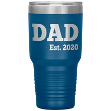 Load image into Gallery viewer, DAD Est 2020 - 30oz Tumbler