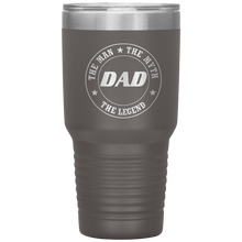 Load image into Gallery viewer, Dad Man Myth Legend - 30 oz vacuum tumbler