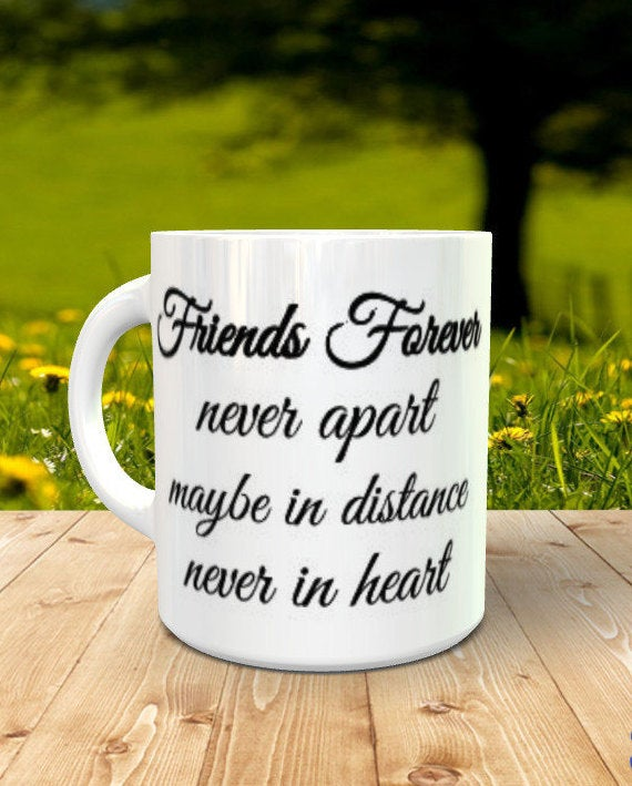 Friends Forever Never Apart... - 3 Sizes