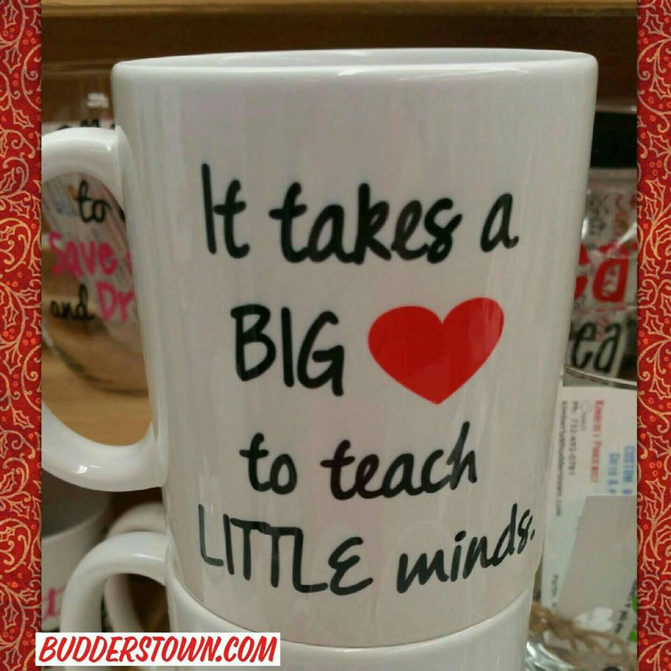 It takes a big heart - Teacher Mug - 3 Sizes