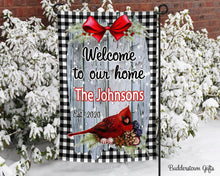 Load image into Gallery viewer, Welcome to our home - Cardinal- 12x18 - Garden Flag - Single Sided - Free Shipping! - winter garden flag