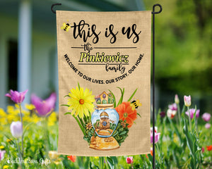 This Is Us - Family - Personalized - Garden Flag - Free Shipping - Flowers - Bees