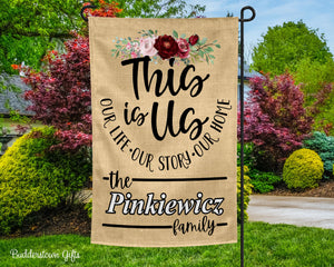 This Is Us - Family 2 - Personalized - Garden Flag - Free Shipping - Flowers