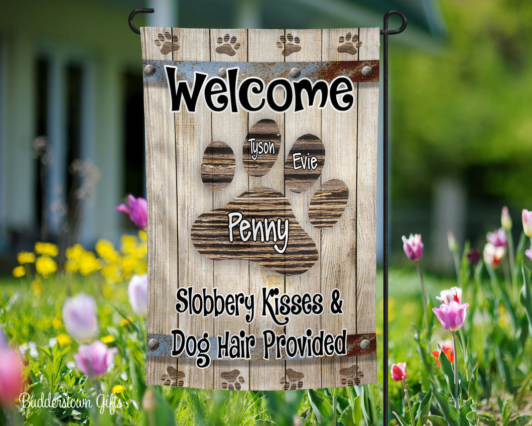 Slobbery Kisses and Dog Hair Garden Flag - Pet Flag - Dog Garden Flag - Free Shipping