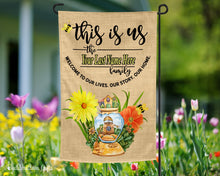 Load image into Gallery viewer, This Is Us - Family - Personalized - Garden Flag - Free Shipping - Flowers - Bees