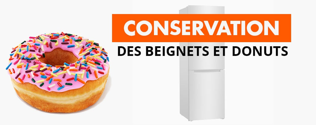 Comment Conserver Vos Beignets / Donuts?