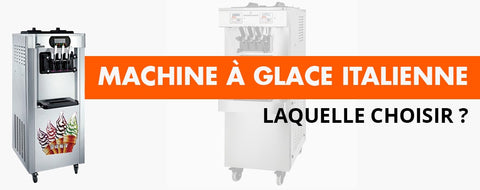 Quelle Machine à Glace Italienne Choisir ?