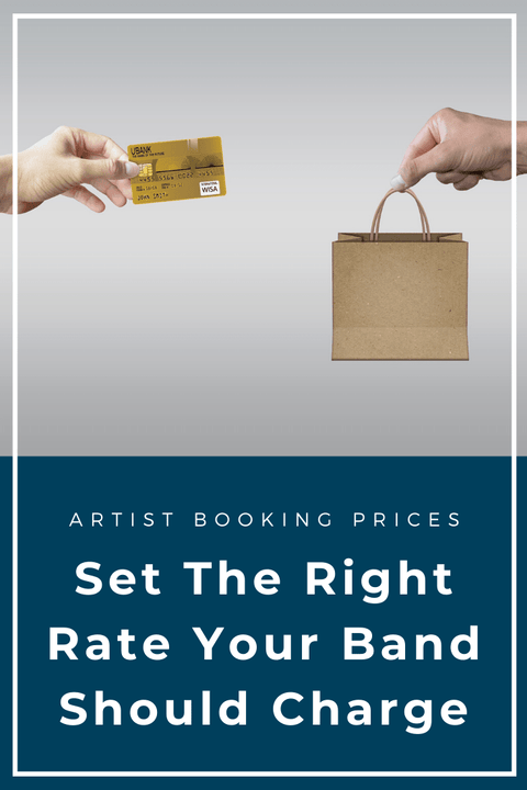 Artist Booking Prices – Set the Right Rate for Your Band