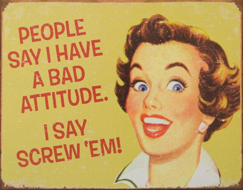 BAD ATTITUDE - LARGE METAL TIN SIGN 31.7CM X 40.6CM GENUINE AMERICAN MADE