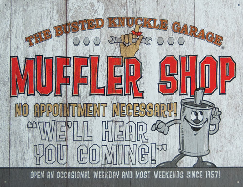BUSTED KNUCKLE - MUFFLER SHOP - LARGE METAL TIN SIGN 31.7CM X 40.6CM
