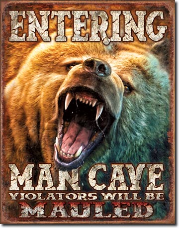 MAN CAVE - GRIZZLY - LARGE METAL TIN SIGN 40.6CM X 31.7CM GENUINE AMERICAN MADE