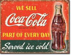 COKE - PART OF EVERY DAY - LARGE METAL TIN SIGN 31.7CM X 40.6CM GENUINE AMERICAN MADE