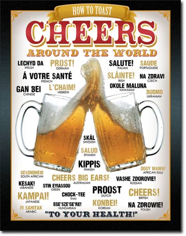 CHEERS AROUND THE WORLD - LARGE METAL TIN SIGN 40.6CM X 31.7CM GENUINE AMERICAN MADE