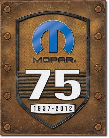 MOPAR - 75TH ANNIVERSARY - LARGE METAL TIN SIGN 40.6CM X 31.7CM GENUINE AMERICAN MADE