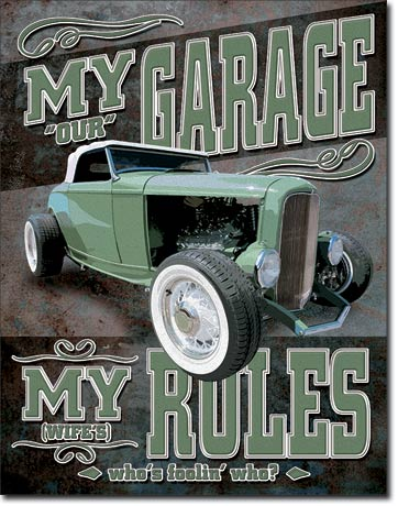 MY GARAGE - NOT REALLY - LARGE METAL TIN SIGN 40.6CM X 31.7CM GENUINE AMERICAN MADE