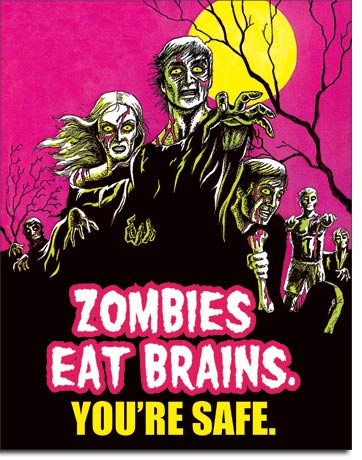 ZOMBIES EAT BRAINS - LARGE METAL TIN SIGN 40.6CM X 31.7CM GENUINE AMERICAN MADE