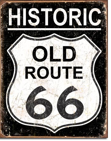 OLD ROUTE 66 - WEATHERED - LARGE METAL TIN SIGN 40.6CM X 31.7CM GENUINE AMERICAN MADE