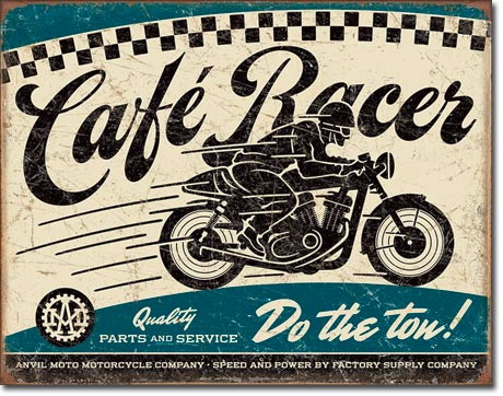 CAFE RACER - LARGE METAL TIN SIGN 31.7CM X 40.6CM GENUINE AMERICAN MADE
