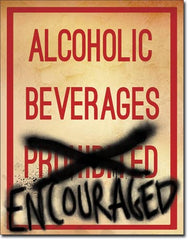 ALCOHOLIC BEVERAGES - LARGE METAL TIN SIGN 40.6CM X 31.7CM GENUINE AMERICAN MADE