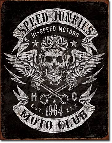 SPEED JUNKIES - LARGE METAL TIN SIGN 40.6CM X 31.7CM GENUINE AMERICAN MADE