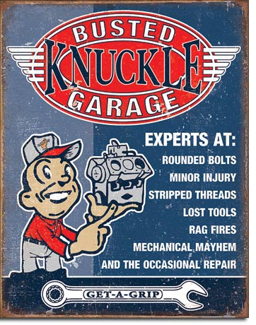 BUSTED KNUCKLE - EXPERTS AT - LARGE METAL TIN SIGN 40.6CM X 31.7CM GENUINE AMERICAN MADE