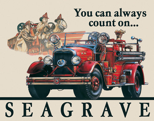 SEAGRAVE FIRE ENGINE - LARGE METAL TIN SIGN 31.7CM X 40.6CM GENUINE AMERICAN MADE