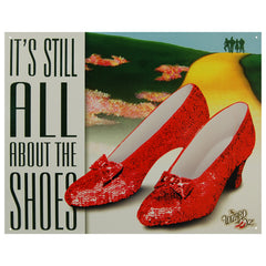 IT'S STILL ALL ABOUT THE SHOES - LARGE METAL TIN SIGN 31.7CM X 40.6CM