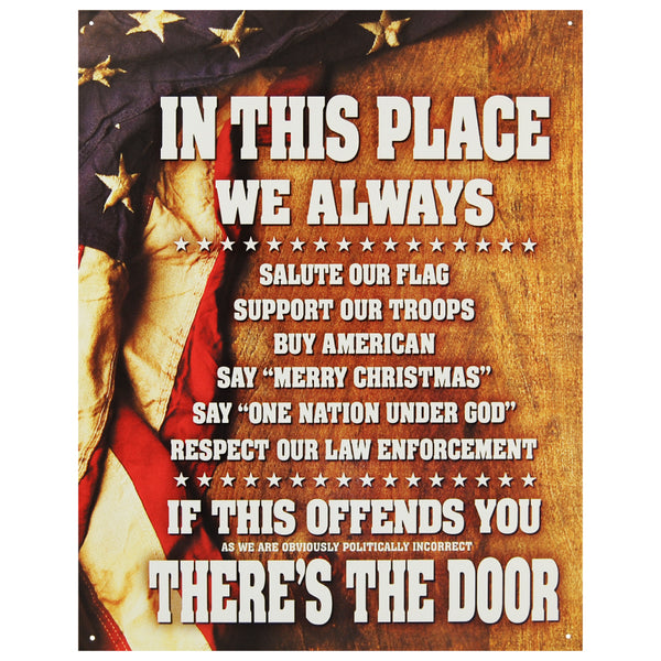 IN THIS PLACE WE ALWAYS - SALUTE OUR FLAG - LARGE METAL TIN SIGN 40.6CM X 31.6