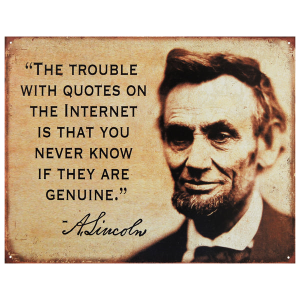 ABRAHAM LINCOLN - THE TROUBLE WITH... - LARGE METAL TIN SIGN 31.7CM X 40.6CM