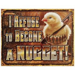 CHICKEN NUGGET REFUSAL - LARGE METAL TIN SIGN 31.7CM X 40.6CM