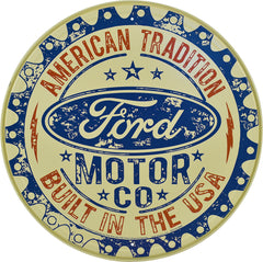FORD - BUILT IN USA - ROUND METAL SIGN 29.8CM DIAMETER GENUINE AMERICAN MADE