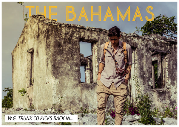 The Adventures of WG Trunk Co The Bahamas