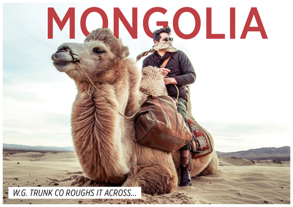 The Adventures of WG Trunk Co in Mongolia