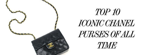 TOP 10 ICONIC CHANEL PURSES OF ALL TIME