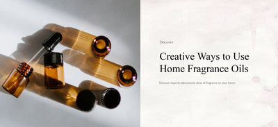 Creative Ways to Use Home Fragrance Oils