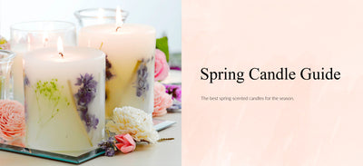 Welcome in Spring, Your Candle Guide