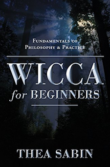 Book: Wicca for Beginners: Fundamentals of Philosophy & Practice